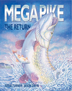 Mega Pike The Return